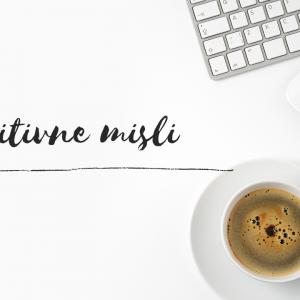 Pozitivne misli | Lifestyle | Kje se vidimo čez 6 mesecev