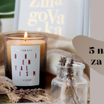 5 nasvetov za ženske z Notino.si in Souletto svečami  Dijanarose.com